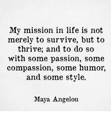 angelou thrive survive